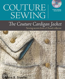 The Couture Cardigan Jacket; sewing secrets from a Chanel collector (+DVD)